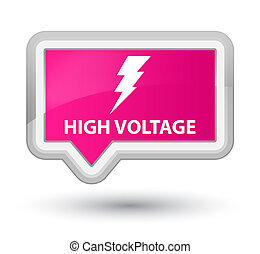 High voltage (electricity icon) prime pink banner button