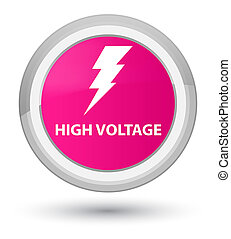 High voltage (electricity icon) prime pink round button