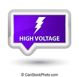 High voltage (electricity icon) prime purple banner button