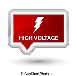High voltage (electricity icon) prime red banner button