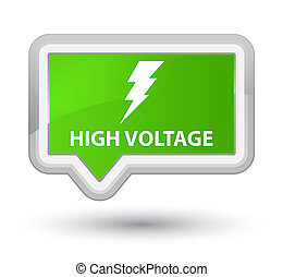 High voltage (electricity icon) prime soft green banner button