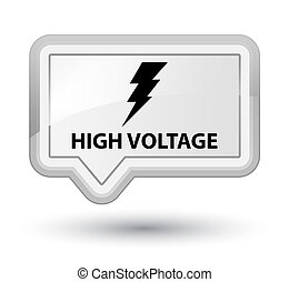 High voltage (electricity icon) prime white banner button