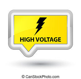 High voltage (electricity icon) prime yellow banner button