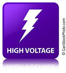High voltage (electricity icon) purple square button