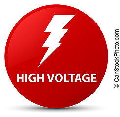 High voltage (electricity icon) red round button