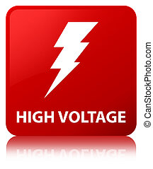High voltage (electricity icon) red square button