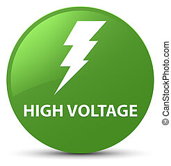 High voltage (electricity icon) soft green round button