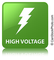 High voltage (electricity icon) soft green square button