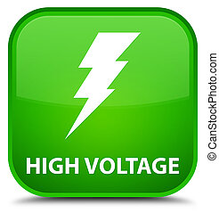 High voltage (electricity icon) special green square button