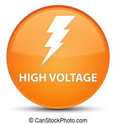 High voltage (electricity icon) special orange round button