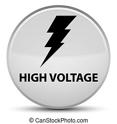 High voltage (electricity icon) special white round button