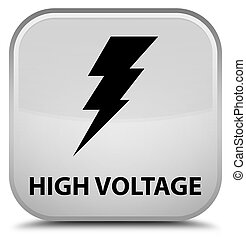 High voltage (electricity icon) special white square button