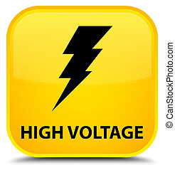 High voltage (electricity icon) special yellow square button