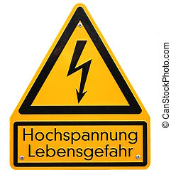 High Voltage - High voltage sign in Germany. The lower lines...