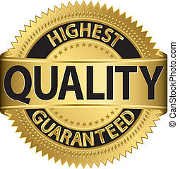 Highest quality guaranteed golden label, vector illustration