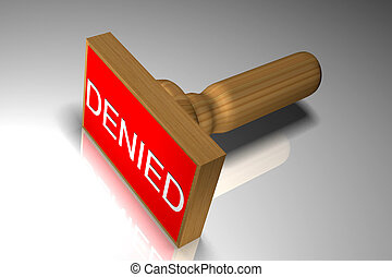 Denied - 	Highly 3d render Denied in grey background