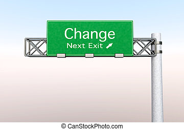 Highway Sign - Change - 3D rendered Illustration. Highway...
