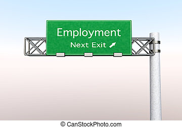 3D rendered Illustration. Highway Sign next exit to employment.