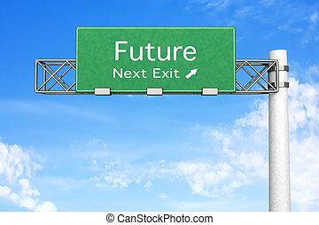 Highway Sign - Future - 3D rendered Illustration. Highway...