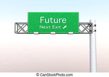 Highway Sign - Future - 3D rendered Illustration. Highway...