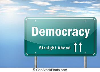 "Highway Signpost ""Democracy"""