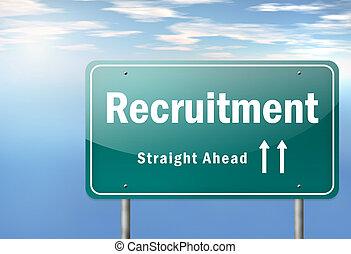 "Highway Signpost ""Recruitment"""