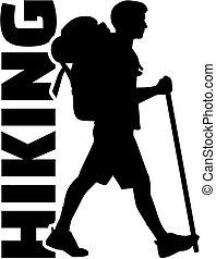 Hiker with hiking word