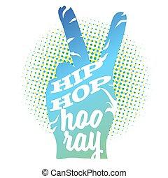 Hip Hop Hooray on Peace Hand Sign