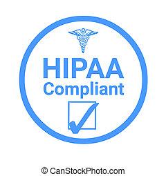 Hipaa compliant sign illustration