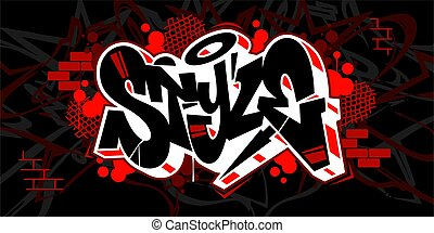 Hiphop Graffiti Style Word Style Vector Typography Illustration