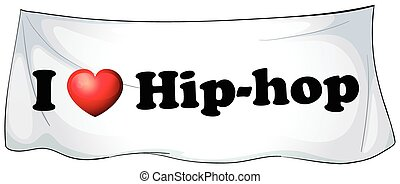 Hiphop - I love hiphop banner on the wall