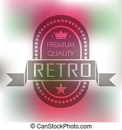 Hipster blur retro vintage label background with crown