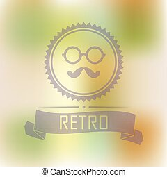 Hipster blur retro vintage label background with mustache ang glasses