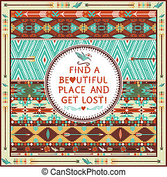 Hipster seamless aztec pattern with geometric elements and quotes typographic text