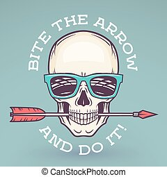Hipster skull with geek sunglasses and arrow. Bite the arrow...