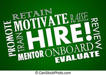 hire, コラージュ, 促進しなさい, 動機を与えなさい, 保ちなさい, 単語, 従業員, 労働者