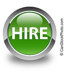 Hire glossy soft green round button