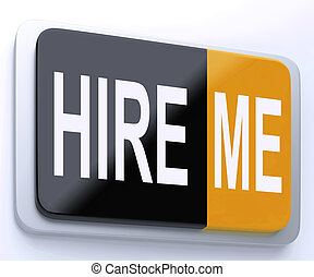 Hire Me Button Shows Employment Online