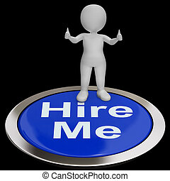 Hire Me Button Shows Job Applicant Or Freelancer