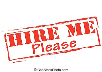 Hire me - Stamp with text hire me inside, vector...