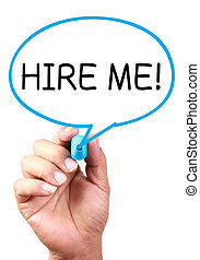Hire Me - Say Hire Me on transparent white board with blue...