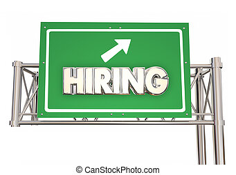 Hiring Freeway Green Sign New Jobs Ahead Help Wanted Word 3d Illustration