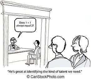 "Hiring Process - ""He's great at identifying the kind of..."