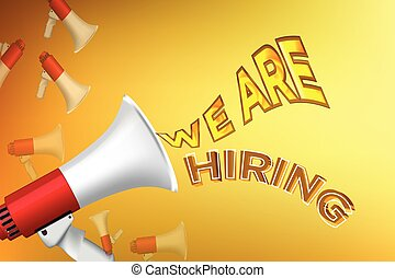Hiring recruitment design poster. Vector illustration. Open vacancy design template. We are hiring advertising sign with megaphone