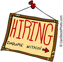 Hiring Sign - An image of a hiring sign inquire within.