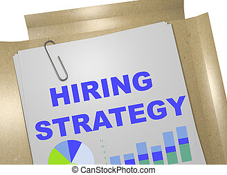 Hiring Strategy concept - 3D illustration of 'HIRING...
