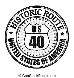 Historic Route 40 stamp - Grunge rubber stamp with text...