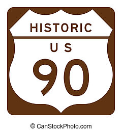 Historic us route 90 sign