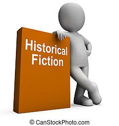 historisch, fictie, boek, en, karakter, middelen, boekjes ,...