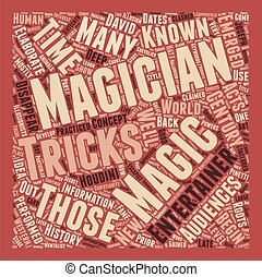 History Behind The Hat The Story Of The Magician text background wordcloud concept